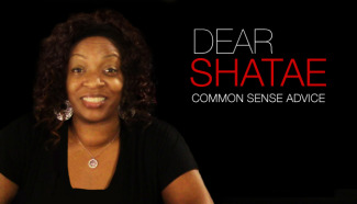 dear shatae advice vlog